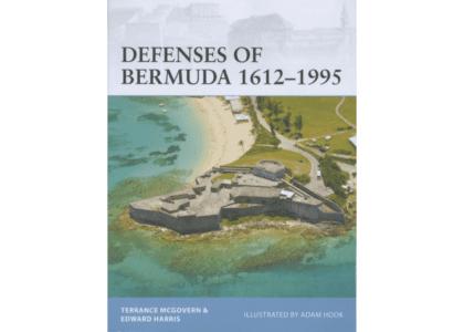 Defenses of Bermuda 1612-1995